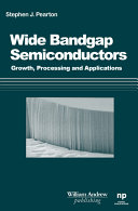 processing of wide b and gap semiconductors pearton stephen j